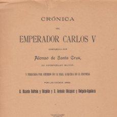 Libros antiguos: ALONSO SANTA CRUZ. CRÓNICA DEL EMPERADOR CARLOS V. TOMO II. MADRID, 1921.. Lote 73863279