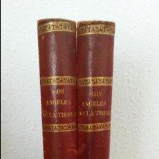 Libros antiguos: LOS ANGELES DE LA TIERRA. NOVELA DE COSTUMBRES. ENRIQUE PEREZ ESCRICH. 2 TOMOS. MADRID 1875. . Lote 74698955