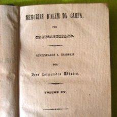Libros antiguos: MEMORIAS D'ALEM CAMPA _ CHATEAUBRIAND _(1858). Lote 74765967