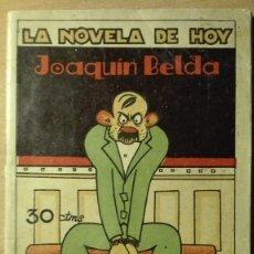 Libros antiguos: Nº216.-LA NOVELA DE HOY.-.JOAQUIN BELDA. Lote 74826627