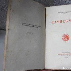 Libros antiguos: VICTOR CATALÀ. CAYRES VIUS. TIRADA EN PAPER DE FIL.PRIMERA EDICIÓ JOVENTUT 1907 BIBLIOFILIA. Lote 74868783