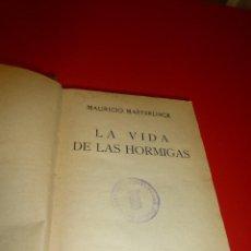 Libros antiguos: LA VIDA DE LAS HORMIGAS, DE MAURICIO MAETERLINK. Lote 74905511