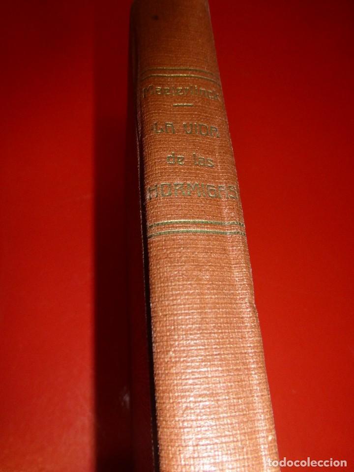 Libros antiguos: LA VIDA DE LAS HORMIGAS, DE MAURICIO MAETERLINK - Foto 2 - 74905511