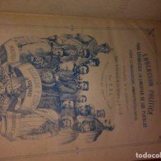 Libros antiguos: EDUCACION POLITICA. Lote 74942991