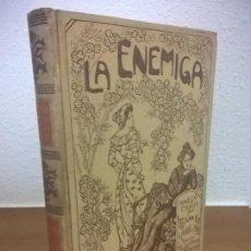 Libros antiguos: 1903.MONTANER SIMON, LA ENEMIGA.JUAN CID.ILUSTRADO. Lote 74983863