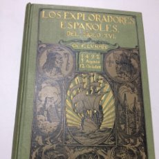 Libros antiguos: CHARLES F LUMIS LOS EXPLORADORES DEL SIGLO XVI (1924). Lote 75005942