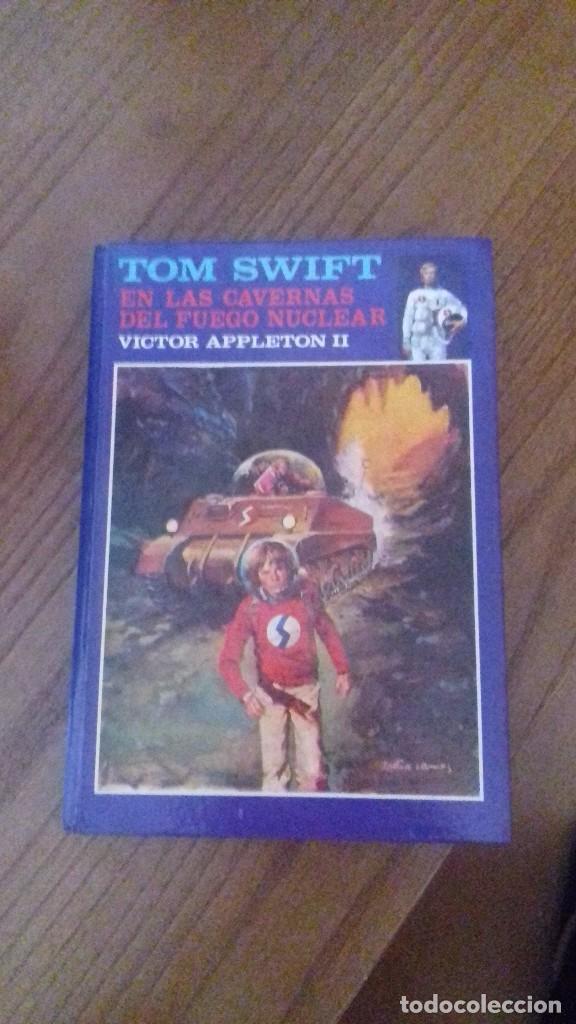 TOM SWIFT EN LAS CAVERNAS DEL FUEGO NUCLEAR - VICTOR APPLETON II - Nº8 (Libros Antiguos, Raros y Curiosos - Literatura Infantil y Juvenil - Otros)