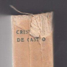 Libros antiguos: CRISTÓBAL DE CASTRO. MUJERES EXTRAORDINARIAS. MUJERES DE LA HISTORIA- CONTEMPORÁNEAS. MADRID, 1929.. Lote 50235597