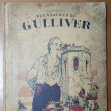 Libros antiguos: ELS VIATGES DE GULLIVER. SWIFT BIBLIOTECA VIROLET VOLUM I ADAPTACIO BONFILL DIBUIXOS JUNCEDA 1929. Lote 75303527