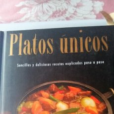 Libros antiguos: PLATOS ÚNICOS. INTERESANTE LIBRO DE RECETAS. PAPEL Y FOTOGRAFÍA DE GRAN CALIDAD. Lote 75326927