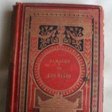 Libros antiguos: RARO ANTIGUO LIBRO: ALMACEN DE LOS NIÑOS Ó DIÁLOGOS DE UNA SABIA DIRECTORA CON SUS DISCÍPULAS - 1883. Lote 75406879