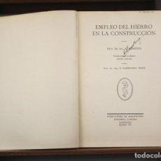 Libros antiguos: 5064-2 - EL EMPLEO DEL HIERRO EN LA CONSTRUCCIÓN. C. KERSTEN. EDIT. CANOSA.1929.. Lote 75466307