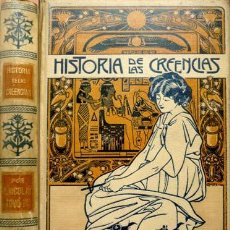 Libros antiguos: NICOLAY, JULES FERDINAND. HISTORIA DE LAS CREENCIAS, SUPERSTICIONES, USOS Y COSTUMBRES. 1904.. Lote 75478839