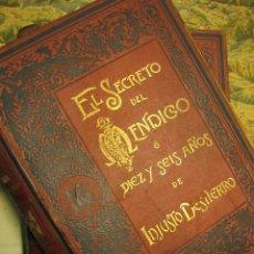 Libros antiguos: -EL SECRETO DEL MENDIGO Ó DIEZ Y SEIS AÑOS DE INJUSTO DESTIERRO- 2 TOMOS, CIRCA 1890. Lote 75501259
