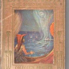 Libros antiguos: LA ILIADA O EL SIYIO DE TROYA (ARALUCE S.F.) ILUSTRADO POR SEGRELLES. Lote 75510987