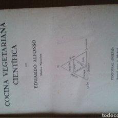Libros antiguos: NUTRICIÓN HUMANA Y COCINA VEGETARIANA CIENTÍFICA. 1932.. Lote 85627503