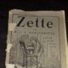 Libros antiguos: ZETTE -EN FRANCES- AÑO 1. 932 POR P. ET. V. MARGUERITTE- LIBRERIA GEDALGE. PARIS. POSIBLEMENTE ANTER. Lote 75526783
