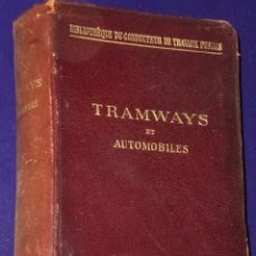 Libros antiguos: TRAMWAYS ET AUTOMOBILES.(1909). Lote 75560087