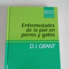 Libros antiguos: ENFERMEDADES DE LA PIEL EN PERROS Y GATOS-D. I. GRANT-ED. MCGRAW HILL INTERAMERICANA-2º ED.-1994. Lote 75615967