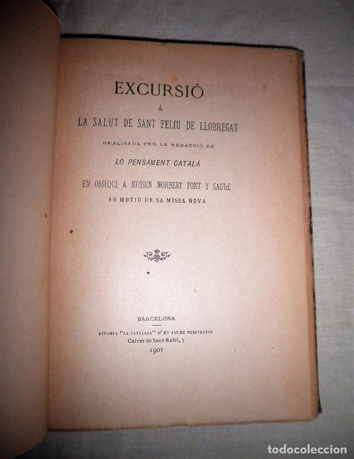 Libros antiguos: EXCURSIÓ A LA SALUT DE SANT FELIU DE LLOBREGAT - AÑO 1901 - MUY RARO. - Foto 3 - 75618855
