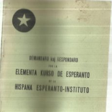 Libros antiguos: ELEMENTA KURSO DE ESPERANTO DE LA HISPANA ESPERANTO-INSTITUTO. EL FINANCIERO S.A. MADRID. 1928. Lote 75683307