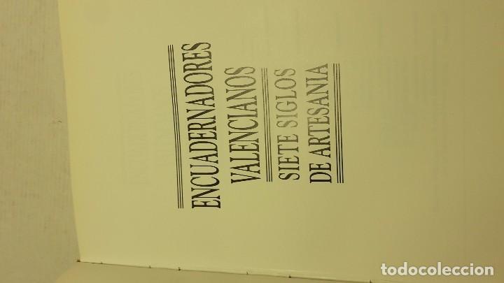 Libros antiguos: Encuadernadores valencianos siete siglos de artesania 1992 - Foto 3 - 171830537