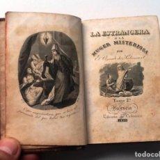 Libros antiguos: LA ESTRANGERA O LA MUGER MISTERIOSA TOMO II 183O VIZCONDE DE ARLINCOURT. Lote 75715567