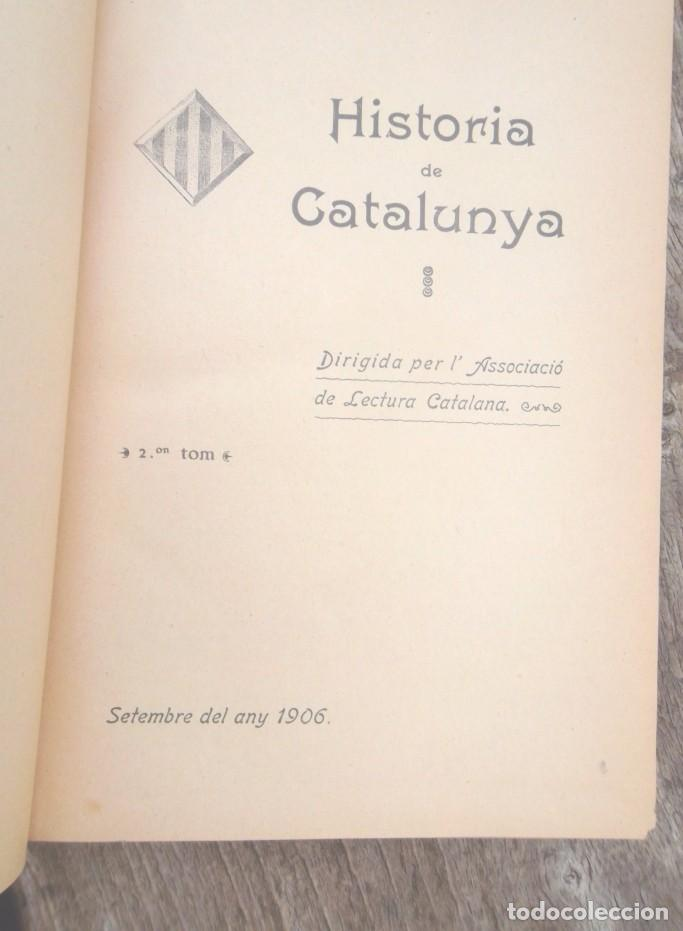 Libros antiguos: Història de Catalunya I i II 1906 Associació de Lectura Catalana impecable - Foto 2 - 75761299