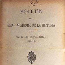 Libros antiguos: BOLETÍN ACADEMIA DE LA HISTORIA. LII (I) 1908. (HALLAZGO EN CORIA; OSUNA IBÉRICA; ILLESCAS; PALENCIA. Lote 75761355