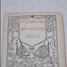 Libros antiguos: ARTE DEL BLASÓN. MANUAL DE HERÁLDICA. CASTAÑEDA ALCOVER, 1923. Lote 75703471