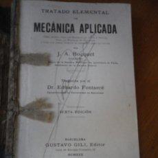 Libros antiguos: TRATADO ELEMENTAL DE MECANICA APLICADA J.A. BOCQUET GUSTAVO GILI EDITOR 1930 . Lote 75831875