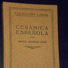 Libros antiguos: CERÁMICA ESPAÑOLA (1933). Lote 75847947