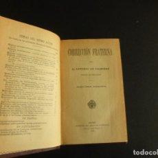 Libros antiguos: CORRECCIÓN FRATERNA, DE ANTONIO DE VALBUENA. 1910. Lote 75901663