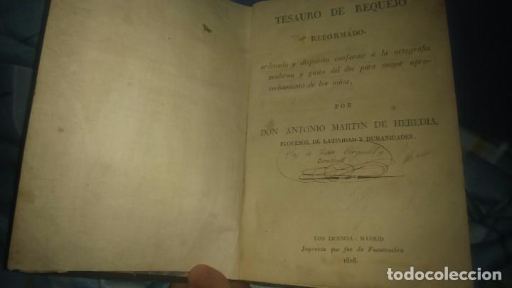 MUY RARO LIBRO TESAURO DE REQUEJO DON ANTONIO MARTÍN HEREDIA AÑO 1828 VIENE FIRMADO MIREN FOTOS (Libros Antiguos, Raros y Curiosos - Ciencias, Manuales y Oficios - Otros)