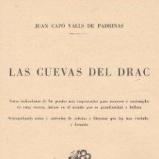 Libros antiguos: LAS CUEVAS DEL DRAC. JUAN CAPÓ VALLS DE PADRINAS, 1930. Lote 4758689