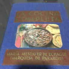 Libros antiguos: LIBRO DE COCINA LA COCINA COMPLETA MARÍA MESTAYER DE ECHAGUE MARQUESA DE PARABERE 1933. Lote 76030719