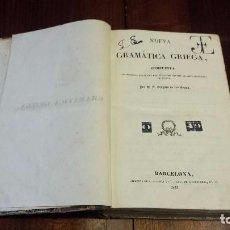 Libros antiguos: NUEVA GRAMÁTICA GRIEGA POR D.A BERGNES DE LAS CASAS (1833). Lote 76043467