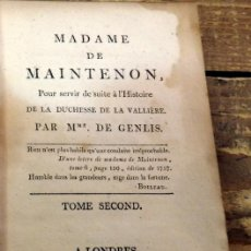 Libros antiguos: MADAME DE MAINTENON. TOMO II, LONDRES, 1806 , 286 PAGINAS, UNA JOYA. Lote 76177447