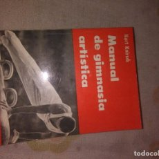 Libros antiguos: MANUAL DE GIMNASIA ARTISTICA. Lote 76296371