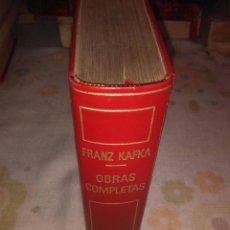 Libros antiguos: OBRAS COMPLETAS : FRANZ KAFKA. Lote 76297975