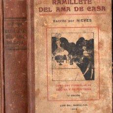 Libros antiguos: NIEVES : RAMILLETE DEL AMA DE CASA - RECETAS DE COCINA (LUIS GILI, 1919). Lote 76315091