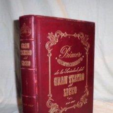 Libros antiguos: PRIMER CENTENARIO TEATRO DEL LICEO 1847-1947 - TIRADA LIMITADA EN PIEL.. Lote 76390103