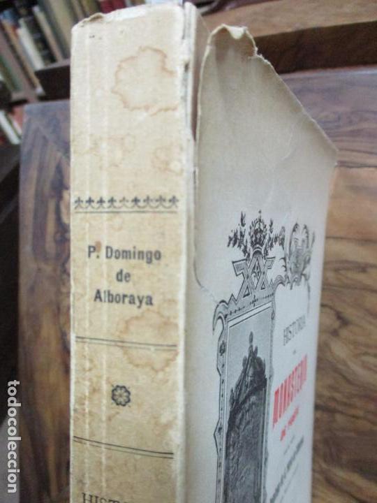 Libros antiguos: HISTORIA DEL MONASTERIO DE YUSTE. DOMINGO DE G. MARÍA DE ALBORAYA. 1906. - Foto 7 - 76492603