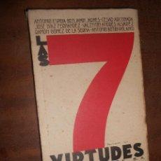 Libros antiguos: LAS 7 VIRTUDES ESPASA CALPE BARCELONA 1931 PRIMERA EDICION. Lote 76530491