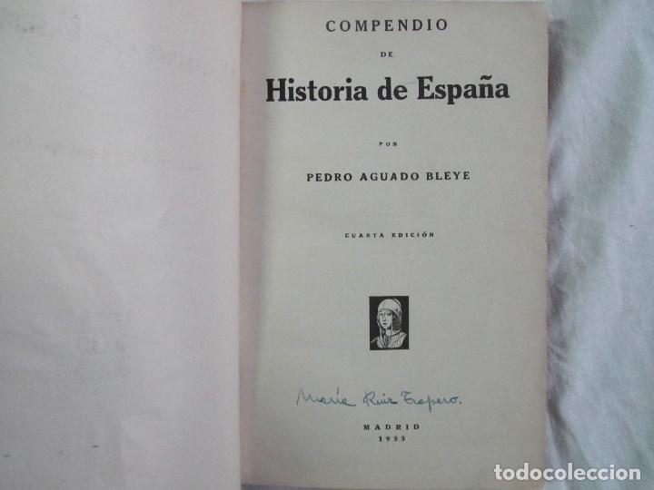 Libros antiguos: Compendio de Historia de España Pedro Aguado 1933 Tomo I - Foto 7 - 76542063