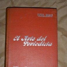 Libros antiguos: MANUALES SOLER EL ARTE DEL PERIODISTA. Lote 76546175
