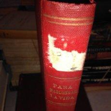 Libros antiguos: PARA PROLONGAR LA VIDA. Lote 76670467