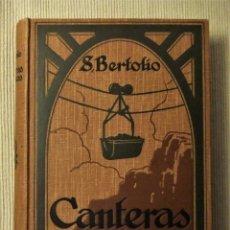 Libros antiguos: CANTERAS Y MINAS DE S BERTOLIO. VERSIÓN DEL ITALIANO POR RAFAEL HERNÁNDEZ. Lote 76681023
