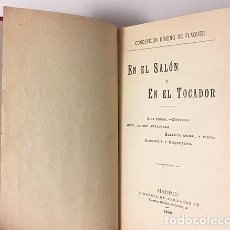 Libros antiguos: GIMENO DE FLAQUER : EN EL SALÓN Y EN EL TOCADOR (1ª ED, 1899) FEMINISMO. ESPAÑA. Lote 76682967