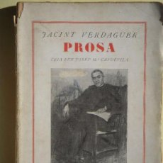 Libros antiguos: PROSA - JACINT VERDAGUER - LLIBRERIA CATALÒNIA, 1936. (EN CATALÀ). Lote 76881479